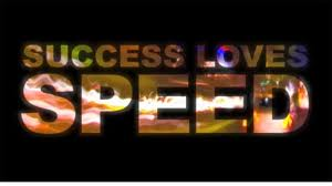 Image result for Success Loves Speed images